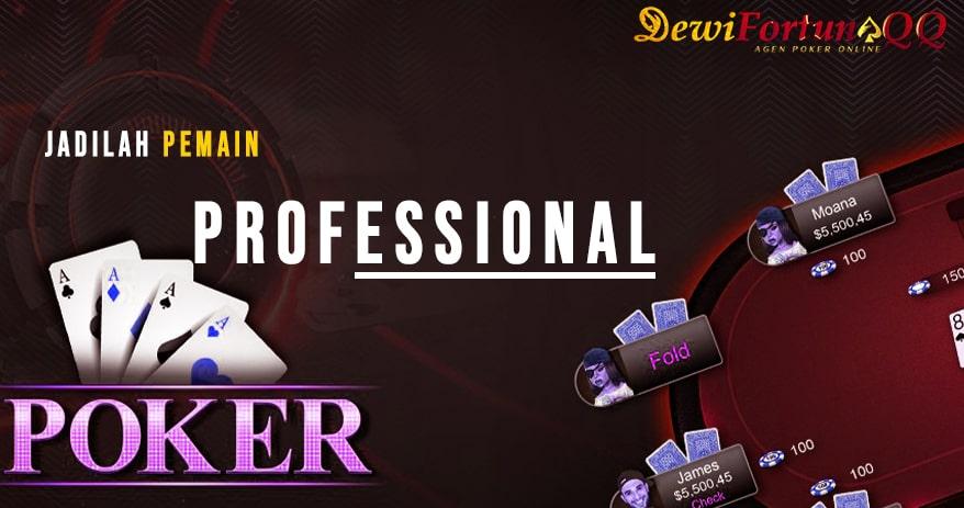 Cara Menjadi Dewa Poker Online Profesional1