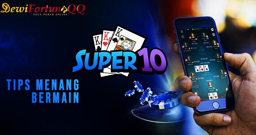 Panduan Trik Menang Permainan Super10 Poker Online1
